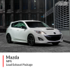 Mazda MPS Loud Exhaust Package